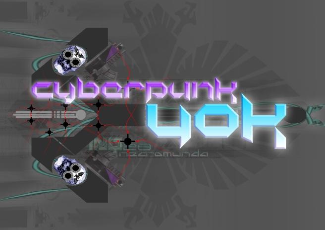 cyberpunk40k